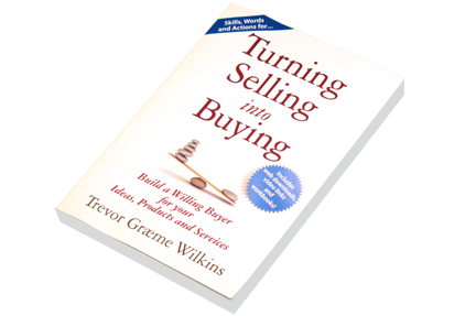 Turning Selling into Buying Book